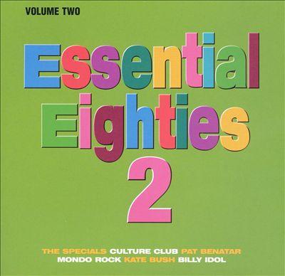 Essential Eighties 2, Vol. 2