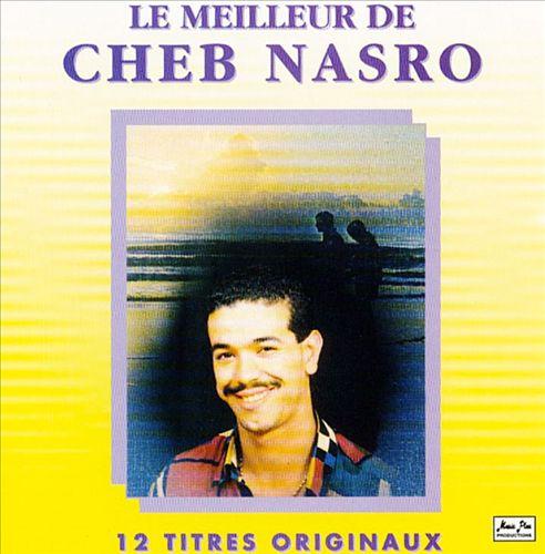 Le Meilleur de Cheb Nasro