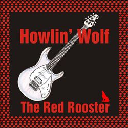 The Red Rooster [Hot Rock]