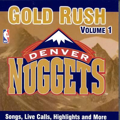 Denver Nuggets: Gold Rush
