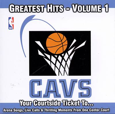 Cleveland Cavaliers: Greatest Hits, Vol. 1