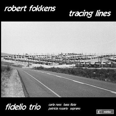 Robert Fokkens: Tracing Lines