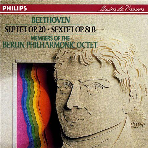 Beethoven: Septet Op. 20; Sextet Op. 81B