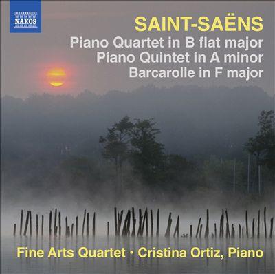 Saint-Saëns: Piano Quartet; Piano Quintet; Barcarolle