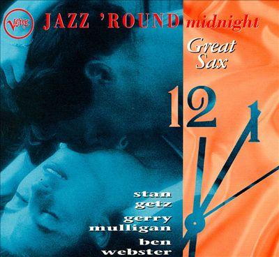Great Sax: Jazz Round Midnight