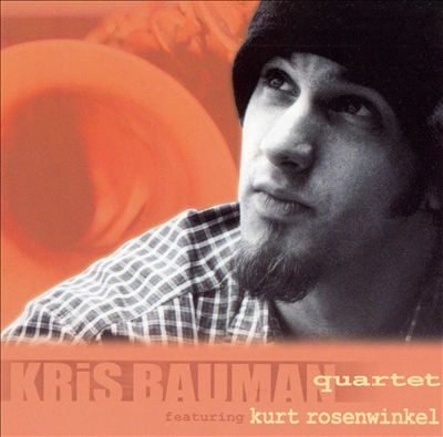 The Kris Bauman Quartet