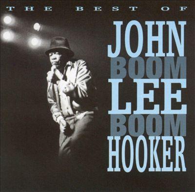 Best of John Lee Hooker [Prism]
