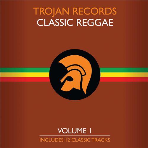 The Best of Classic Reggae, Vol. 1