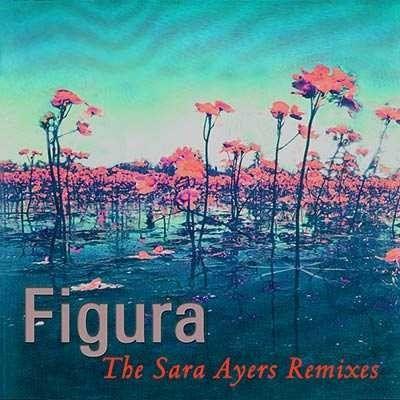 The Sara Ayers Remixes