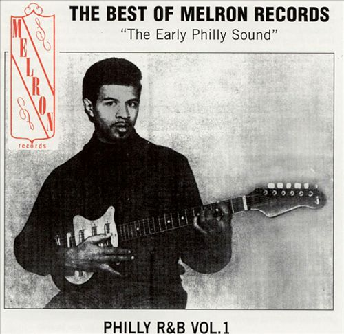 The Best of Melron Records: The Early Philly Sound