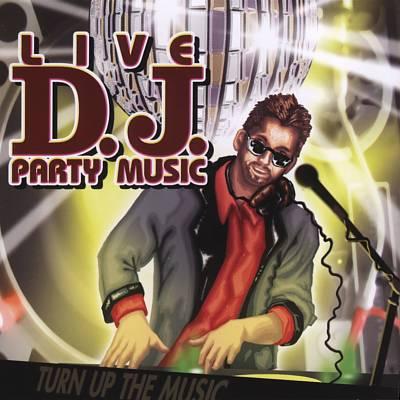 Live D.J. Party Music