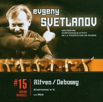Alfven: Symphonie No. 4; Debussy: La Mer