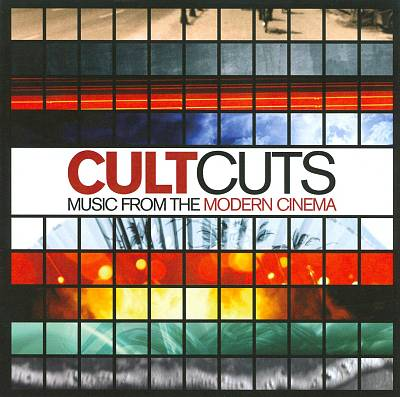 Cult Cuts: Music from the Modern Cinema