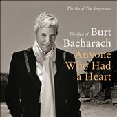 The Art of the Songwriter: The Best of Burt Bacharach - Anyone Who Had a Heart