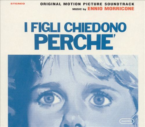 I Figli Chiedono Perché [Original Motion Picture Soundtrack]