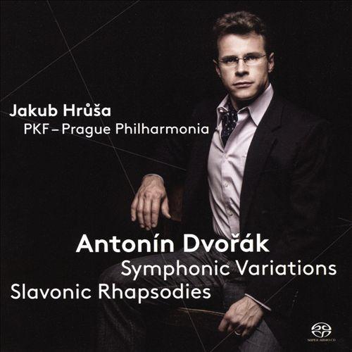 Dvorák: Symphonic Variations; Slavonic Rhapsodies