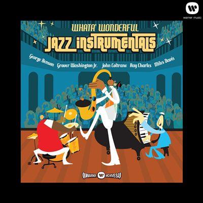 Whata' Wonderful Jazz Instrumentals