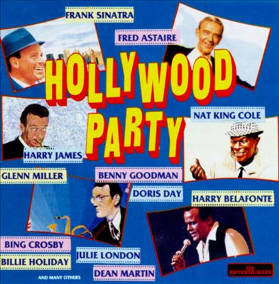 Hollywood Party [Entertainers]
