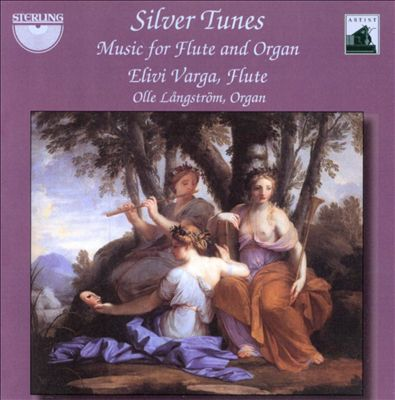 Silver Tunes: Music for Flute & Organ