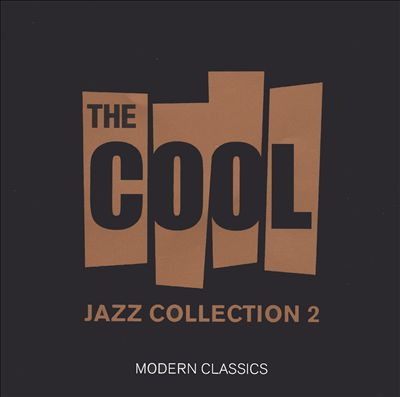 The Cool Jazz Collection, Vol. 2