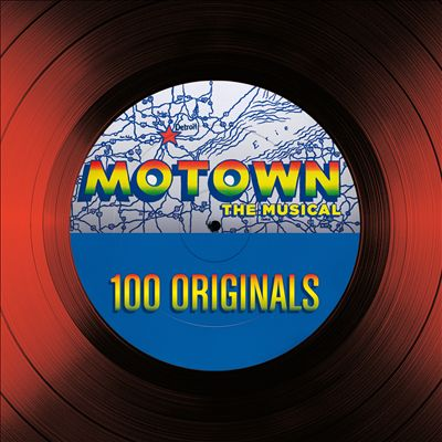 Motown the Musical: 100 Originals