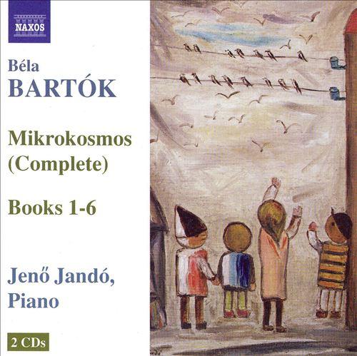 Bartók: Mikrokosmos, Books 1-6