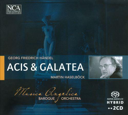 Georg Friedrich Händel: Acis & Galatea