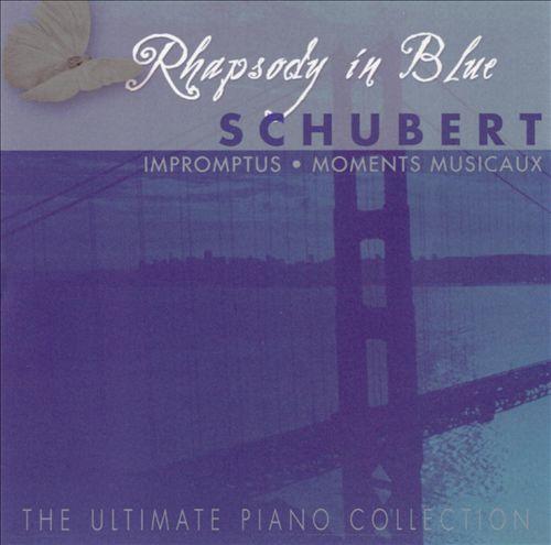 Rhapsody in Blue, Vol. 12: Schubert - Impromptus & Moments Musicaux