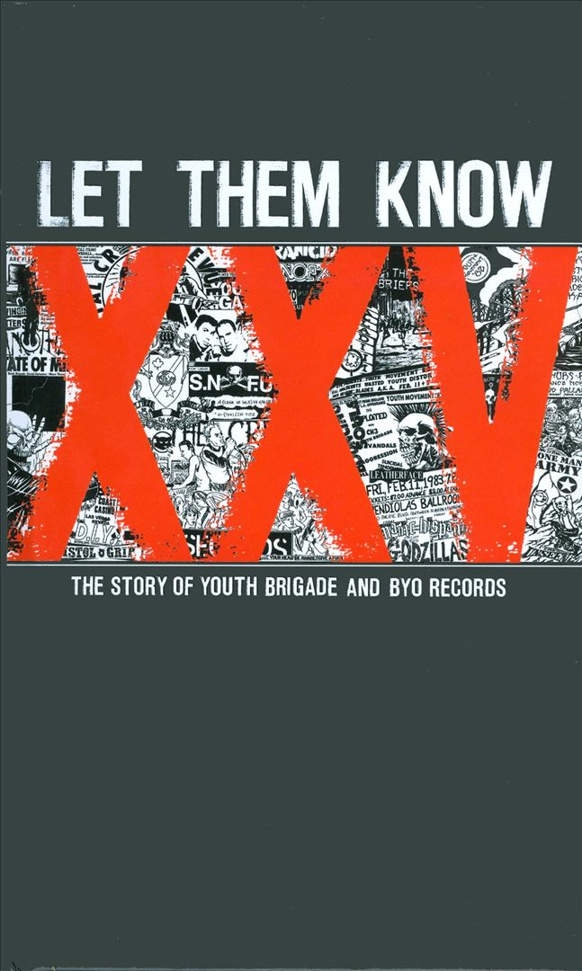 Let Them Know: The Story of Youth Brigade & BYO Records