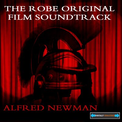The Robe [Original Film Soundtrack]