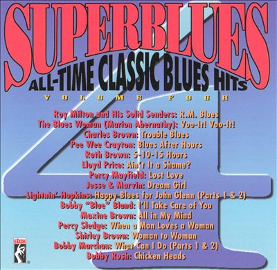 Stax: Superblues, Vol. 4: All-Time Classic Blues Hits