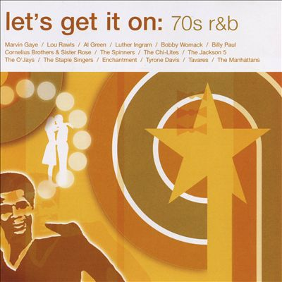 Let's Get It On: 70s R&B