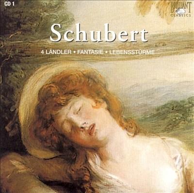 Schubert: 4 Ländler; Fantasie; Lebensstürme; Divertissement