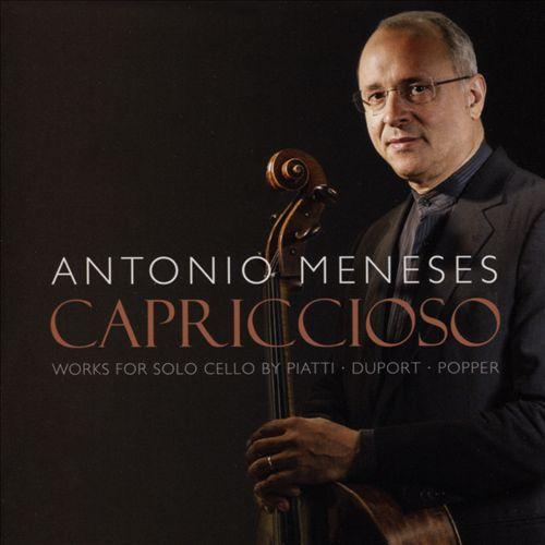Capriccioso: Works for Solo Cello by Piatti, Duport, Popper