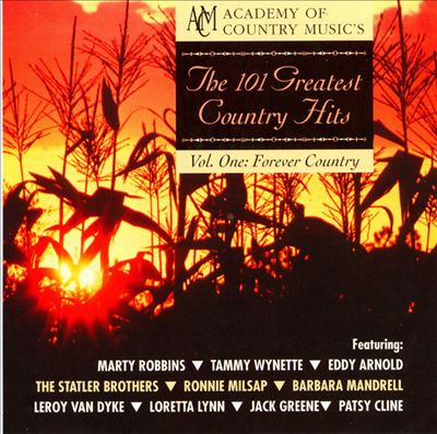 The 101 Greatest Country Hits, Vol. 1: Forever Country