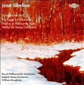 Sibelius: Symphony No. 2; En Saga; Finlandia; Pelléas et Mélisande Suite; Works for String Orchestra