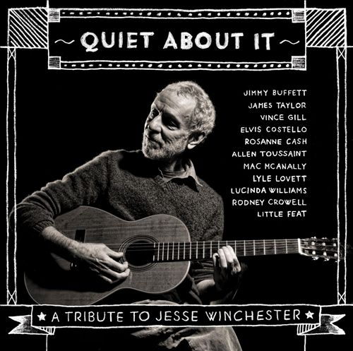 Quiet About It: A Tribute To Jesse Winchester