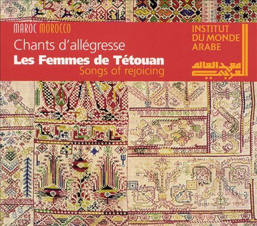 Songs of Rejoicing: The Tetouan Women