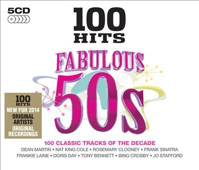 100 Hits: Fabulous '50s