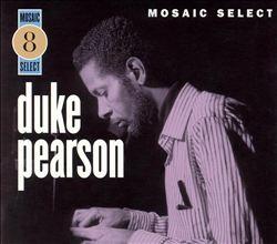 Mosaic Select: Duke Pearson