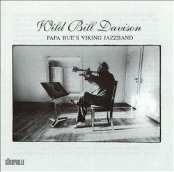 Wild Bill Davison with Papa Bue's Viking Jazz Band