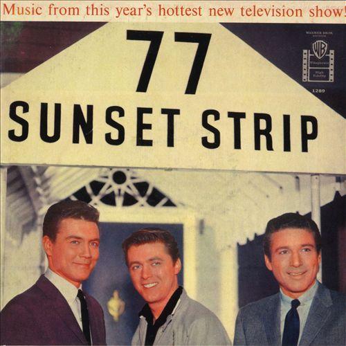77 Sunset Strip [Original Soundtrack]