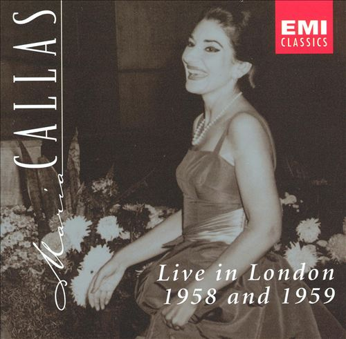 Maria Callas Live in London, 1958 and 1959