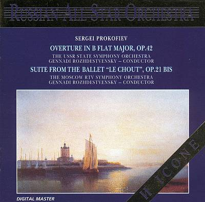 "Prokofiev: Overture in B flat major, Op. 42; Suite from the Ballet ""Le Chout"", Op. 21 bis"