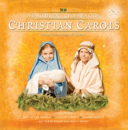 Christian Carols: Children's Celebration
