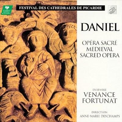 Daniel: Opéra Sacré Medieval