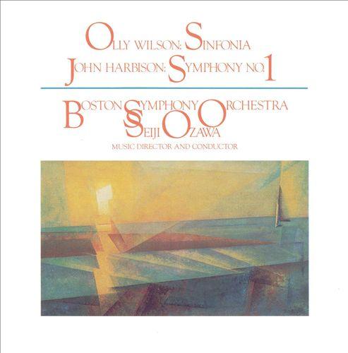 Olly Wilson: Sinfonia: John Harbison: Symphony No. 1