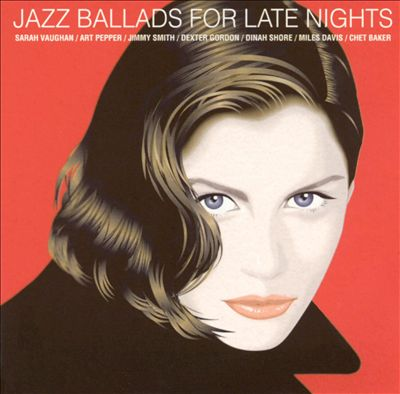 Jazz Ballads for Late Nights