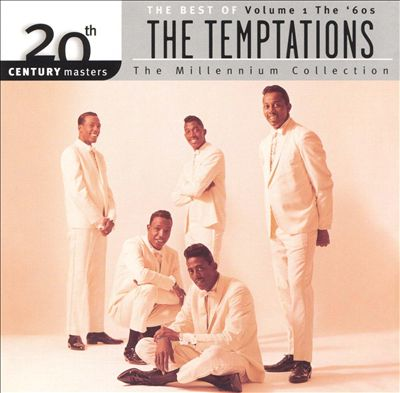 20th Century Masters: The Millenium Collection:  Best of the Temptations, Vol.1 - The '60s