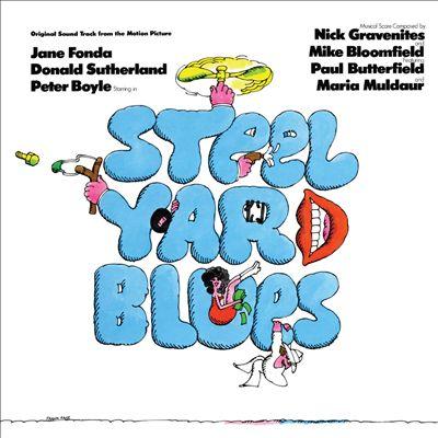Steelyard Blues [Original Soundtrack]